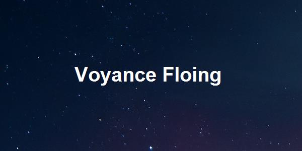 Voyance Floing