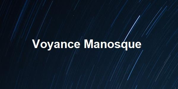 Voyance Manosque