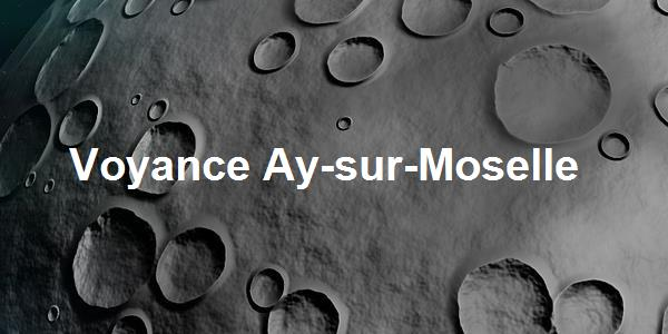 Voyance Ay-sur-Moselle