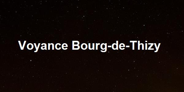 Voyance Bourg-de-Thizy