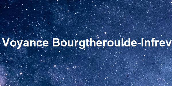 Voyance Bourgtheroulde-Infreville