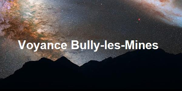Voyance Bully-les-Mines