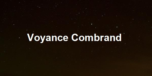 Voyance Combrand