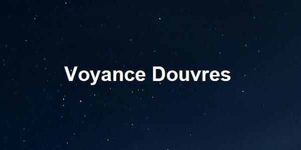 Voyance Douvres