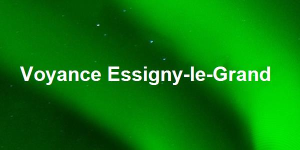 Voyance Essigny-le-Grand