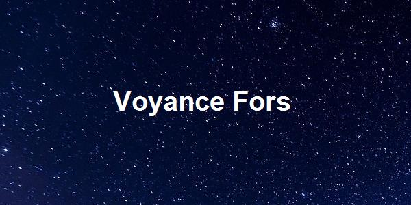 Voyance Fors