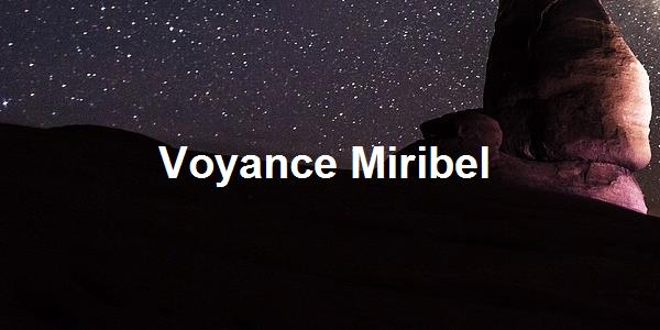 Voyance Miribel