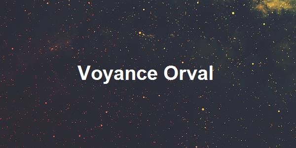 Voyance Orval