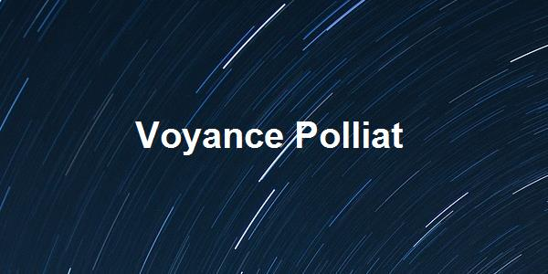 Voyance Polliat