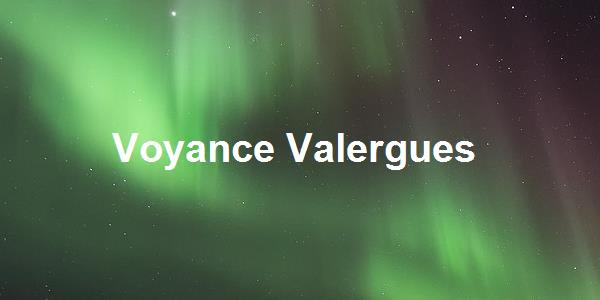 Voyance Valergues