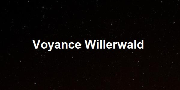 Voyance Willerwald